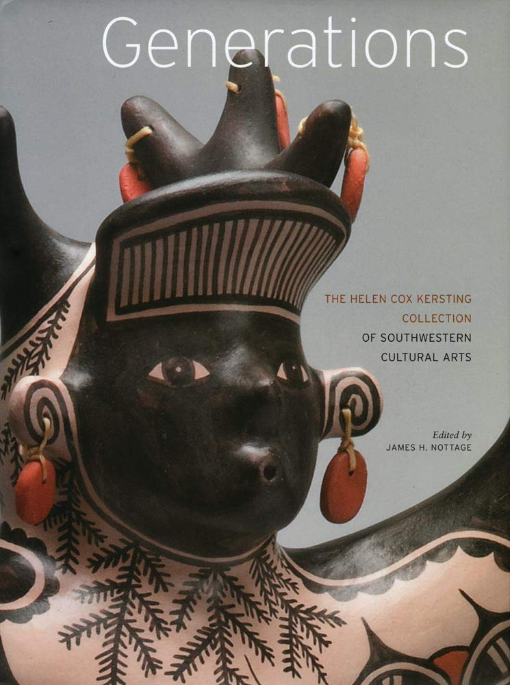 Generations: The Helen Cox Kersting Collection of Southwestern Cultural Arts