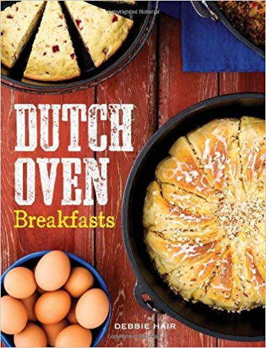 dutch oven breakfasts recipes on the range chuck wagon food western country cooking cookbook