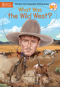 What was the wild west? children's book education funny cowboys native americans gunslingers cows horses ranching territories