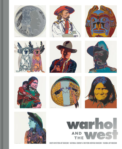 Warhol and the West Andy artist western images book exhibit pop art popular culture