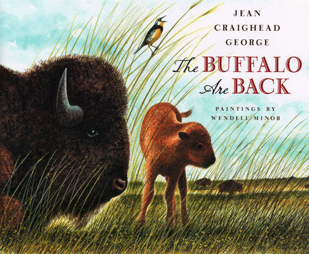 the buffalo are back from extinction history of the plains children's picture book understanding education