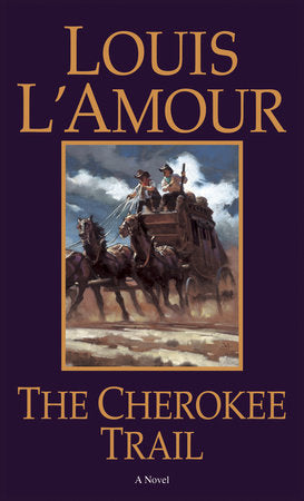 Louis L'Amour the cherokee trail woman stagecoach novel western