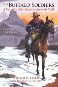 Buffalo Soldiers: Narrative of the Black Cavalry in the West