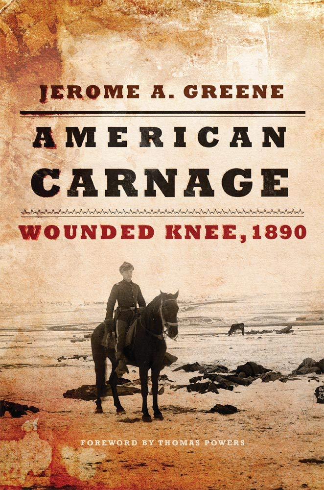 American Carnage: Wounded Knee - 1890