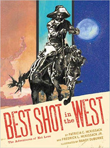 the best shot in the west adventures of nat love