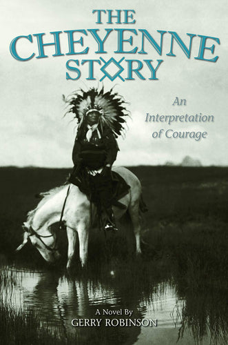 The Cheyenne Story