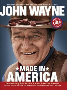 John wayne made in america spirit of the USA proud biography letters of the icon