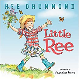 little ree drummond children's book picture book country girl living on a farm