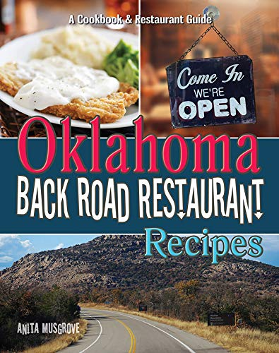 Oklahoma Back Road Restaurant Recipes