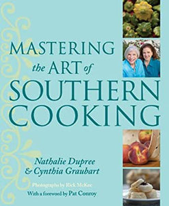 Mastering the art of southern cooking cookbook comfort foods easy recipes