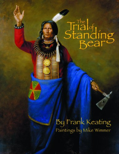 The Trial of Standing Bear book by Frank Keating illustrated for children