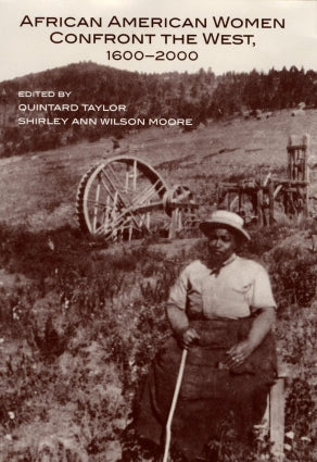 African American Women Confront the West 1600 2000 Quintard taylor Shirley Ann Wilson Moore strong impact book history