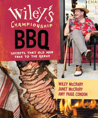 Wiley McCrary championship barbecue bbq cookbook recipes easy all regions flavors animals winner