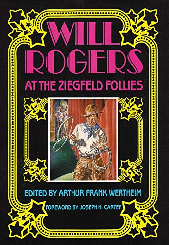 Will Rogers at the Ziegfeld Follies
