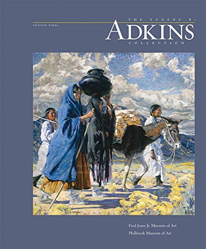 The Eugene B. Adkins Collection: Selected Works