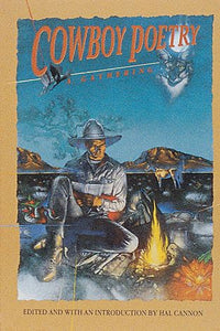 Cowboy poems a gathering book of rancher's thoughts funny informative nights on the range stories