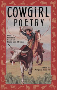 Cowgirl poetry 100 years of ridin' and rhyming heart and soul of the west book