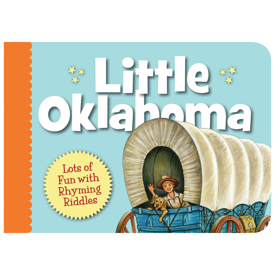 little oklahoma book children picture book about the state of oklahoma covered wagons state flowers bison buffalo and oklahoma roses bumblebees and cowboys