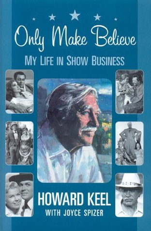 Only Make Believe: My Life in Show Business