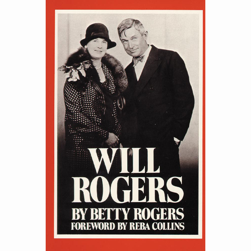 Will Rogers by Betty Rogers wife husband Oklahoma's son homespun philosopher cowboy biography intimate account book