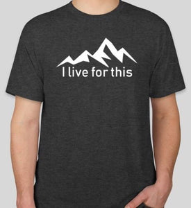 I Live For This Mountain Tee- Indigo