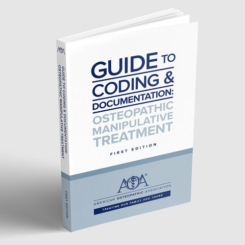Guide to Coding & Documentation: Osteopathic Manipulative Treatment