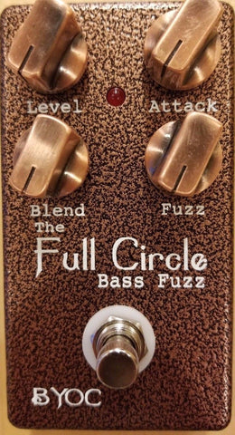 BYOC Full Circle Bass Fuzz Pedal New ASSEMBLED