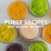 15 Delicious Baby Puree Recipes - Digital Book