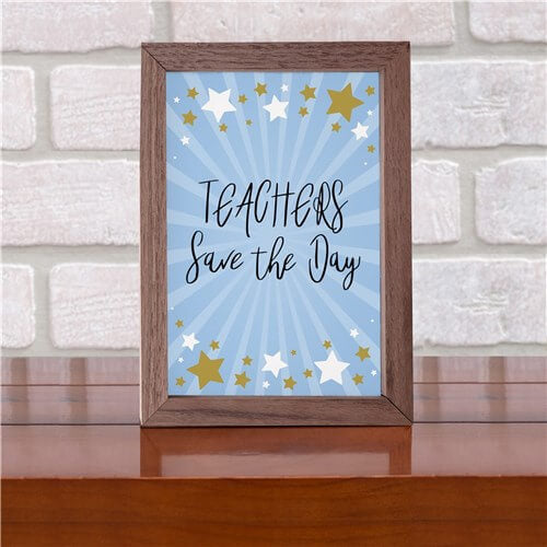 Personalized Teachers Save The Day Table Top Sign