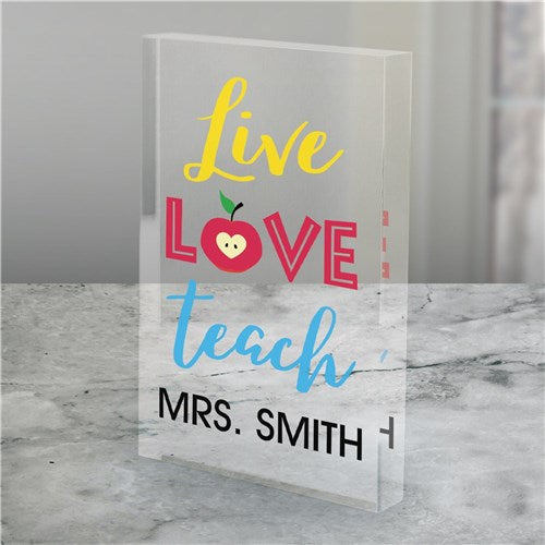 Personalized Live Love Teach Acrylic Keepsake