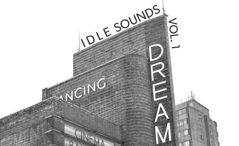 Idle Sounds Volume One
