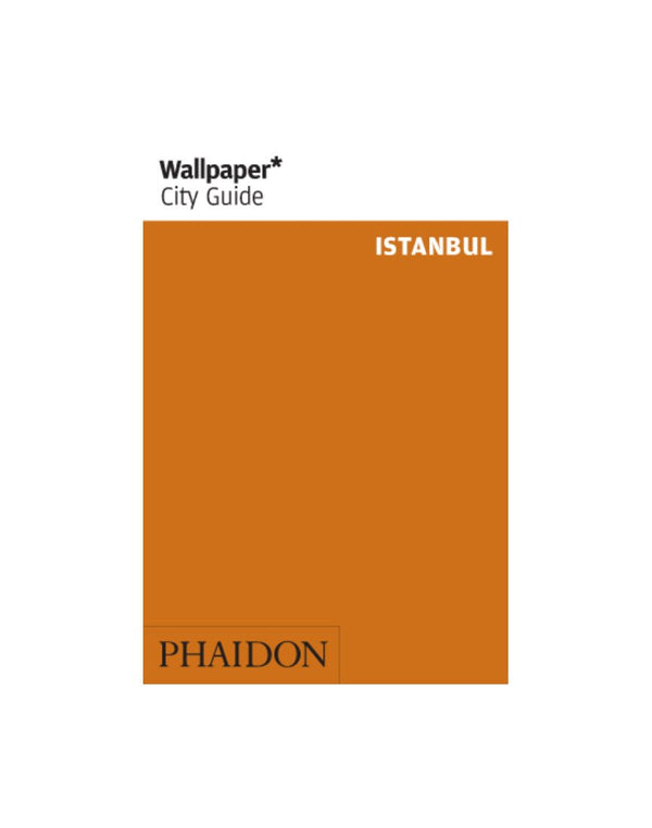 Phaidon - Wallpaper City Guide: Istanbul