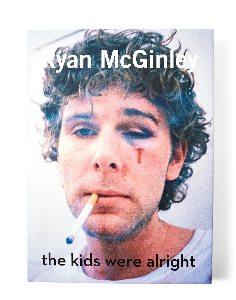 Rizzoli - Ryan McGinley The Kids Were Alright