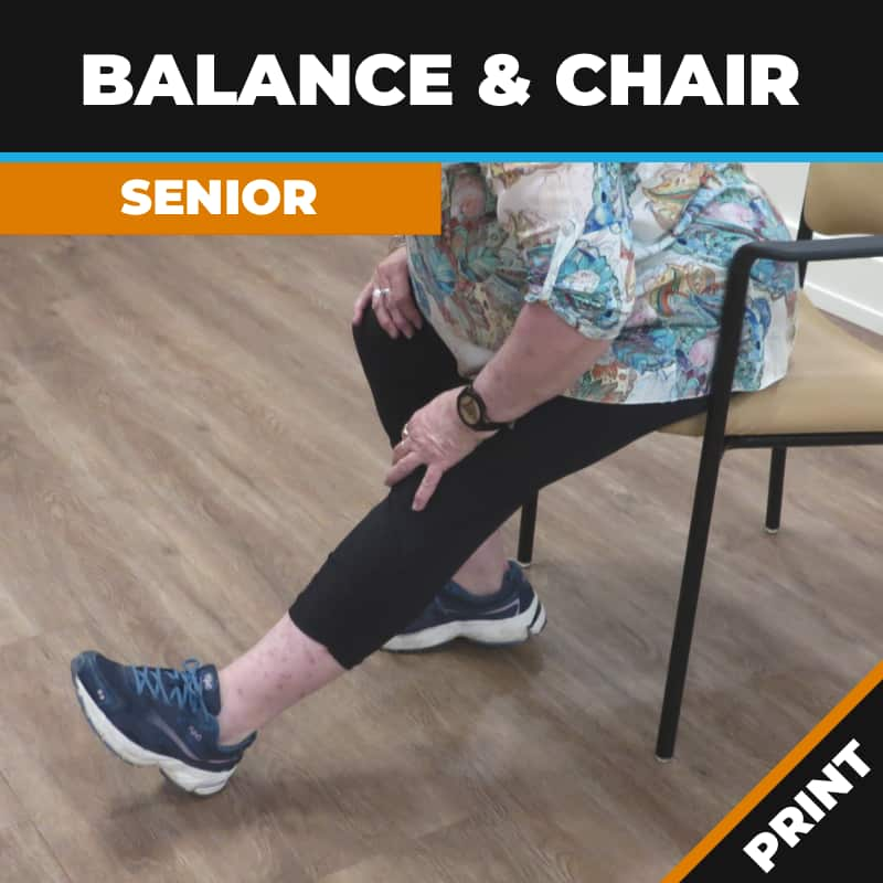 Balance and Chair Exercises; Seniors Fitness PRINT