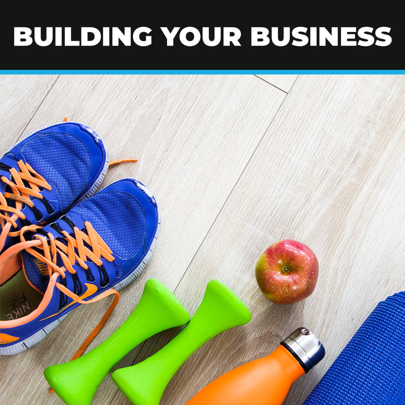 "Personal Trainer's ""Building Your Business"""