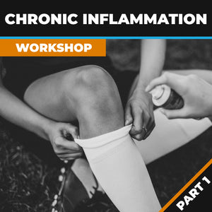 Chronic Inflammation Workshops Part 1