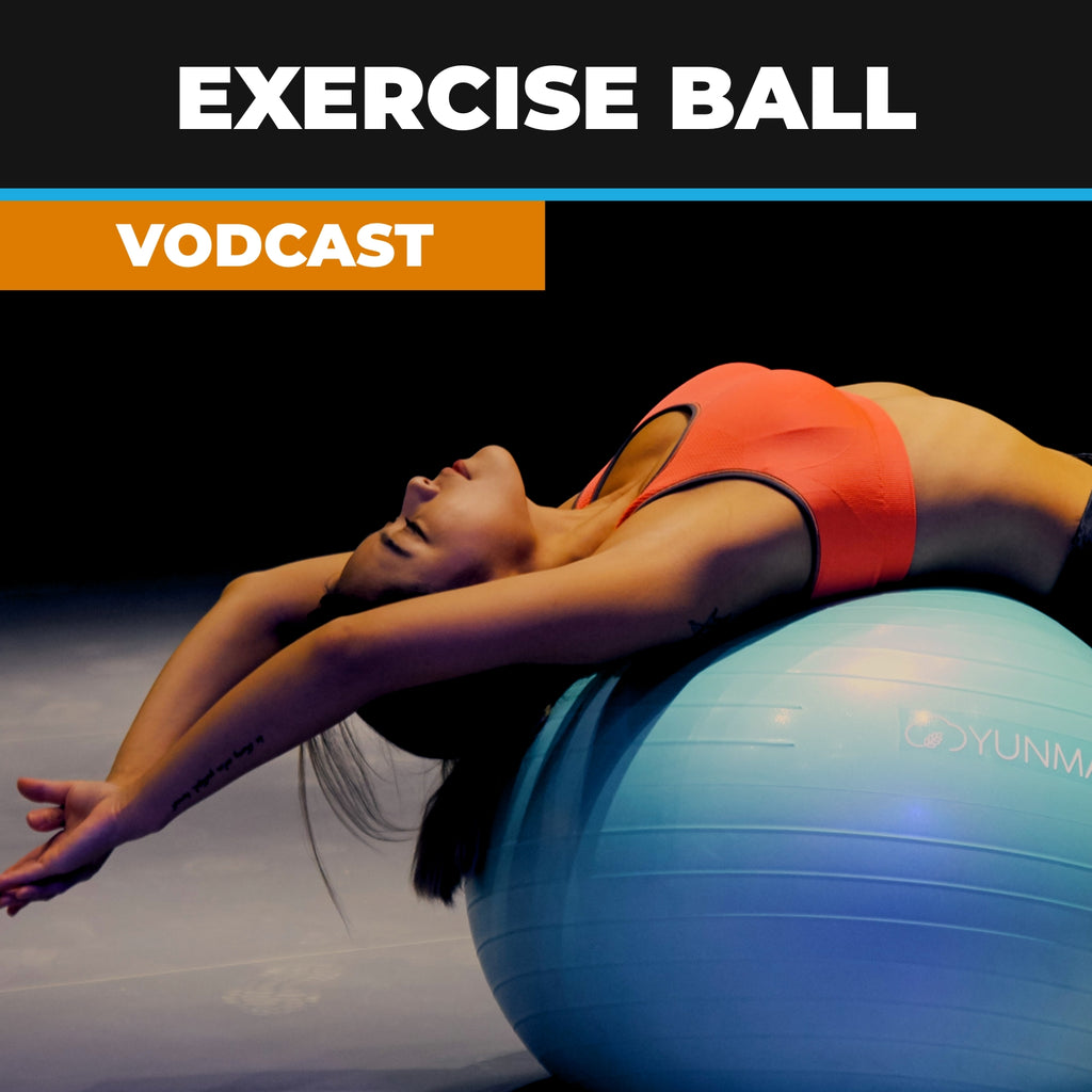 Exercise Ball Vodcast