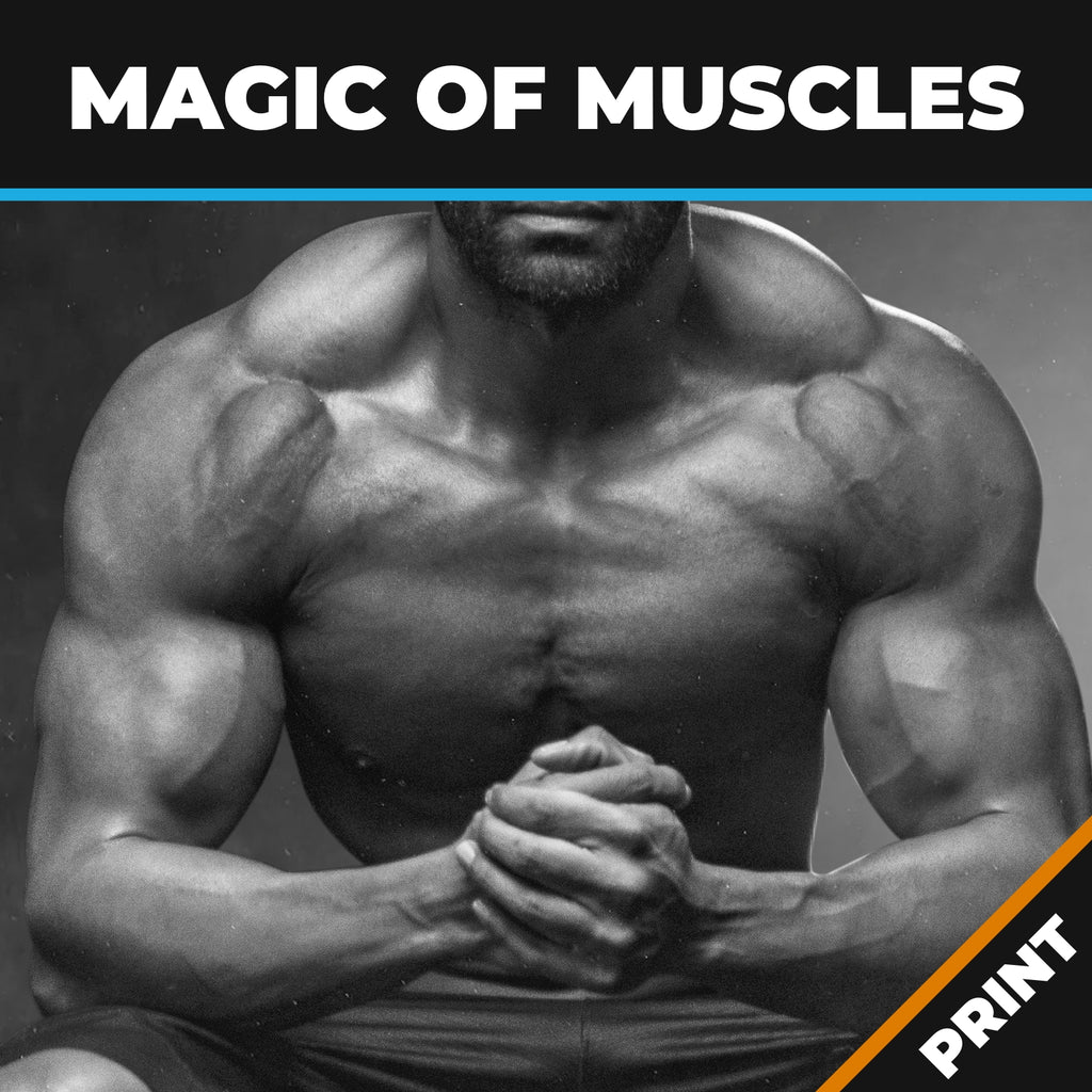 The Magic of Muscles; Strength and Flexibility PRINT