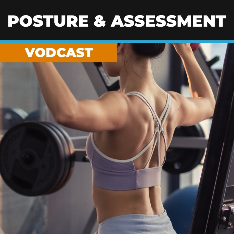 Posture and Assessment VodCast