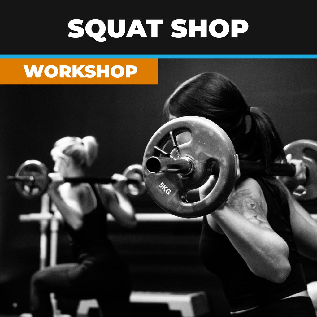 Squat Shop Workshop