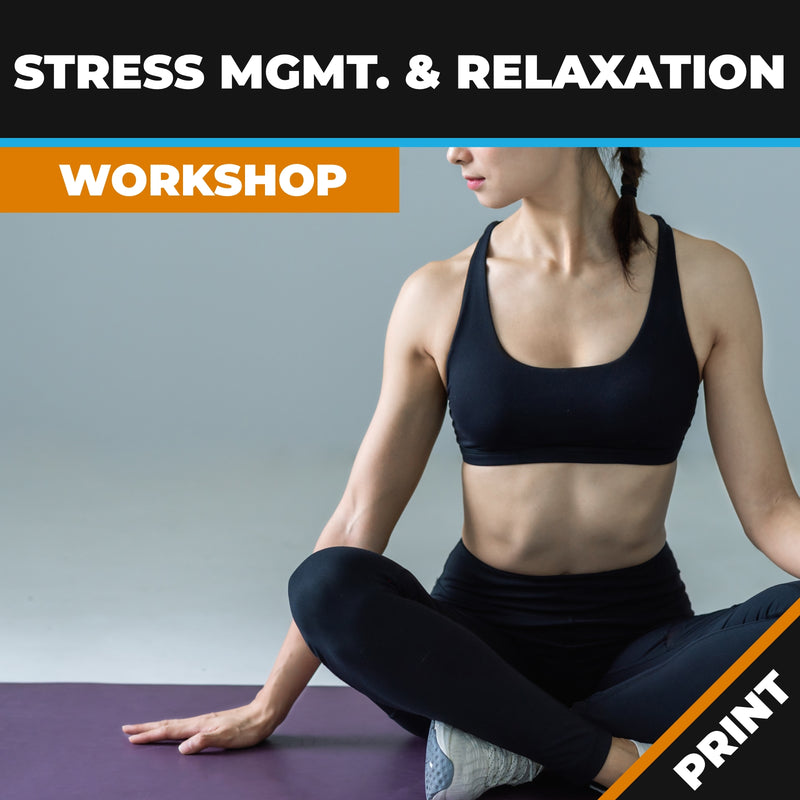 Stress Management and Relaxation Workshop Print
