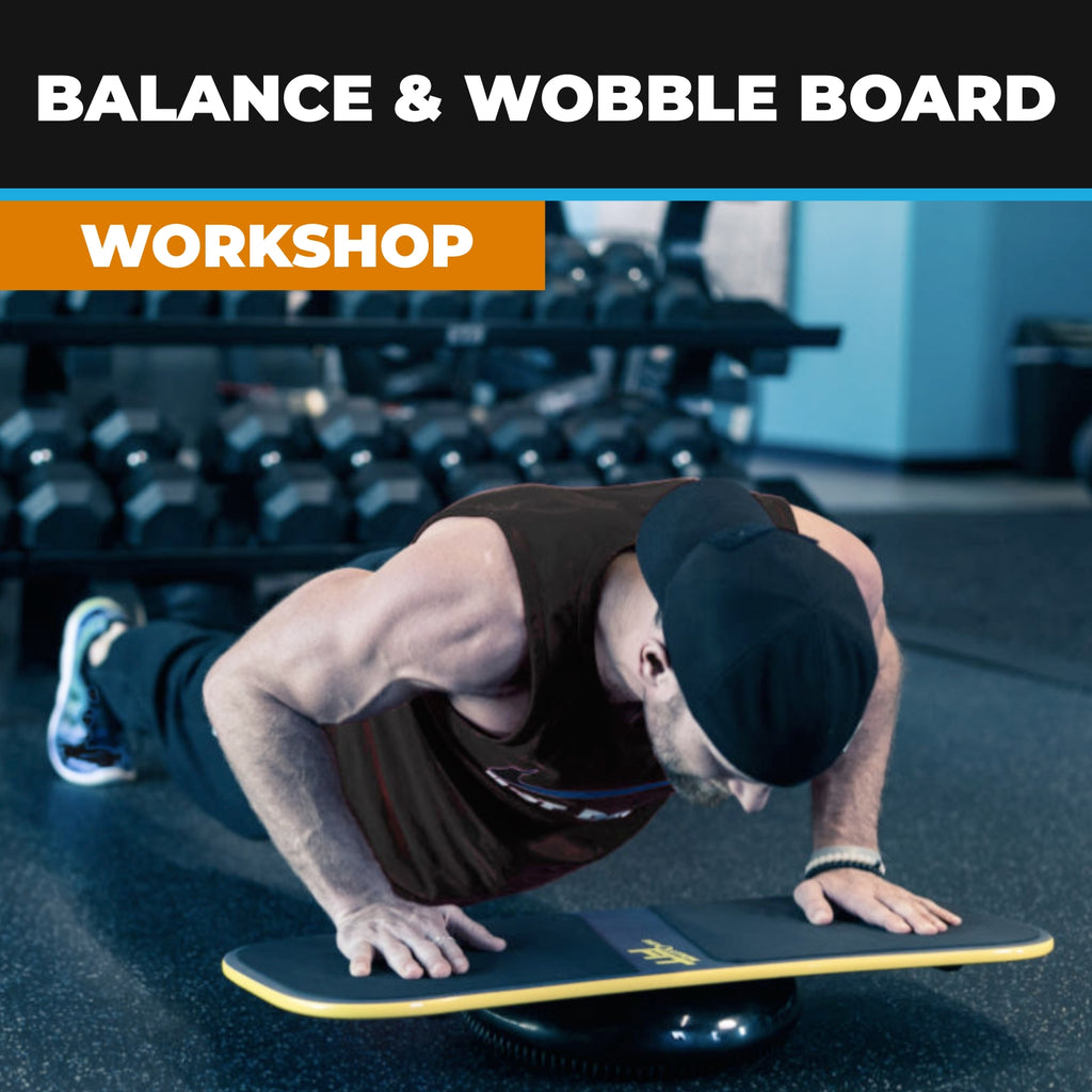 Wobble Board & Improving Balance Workshop