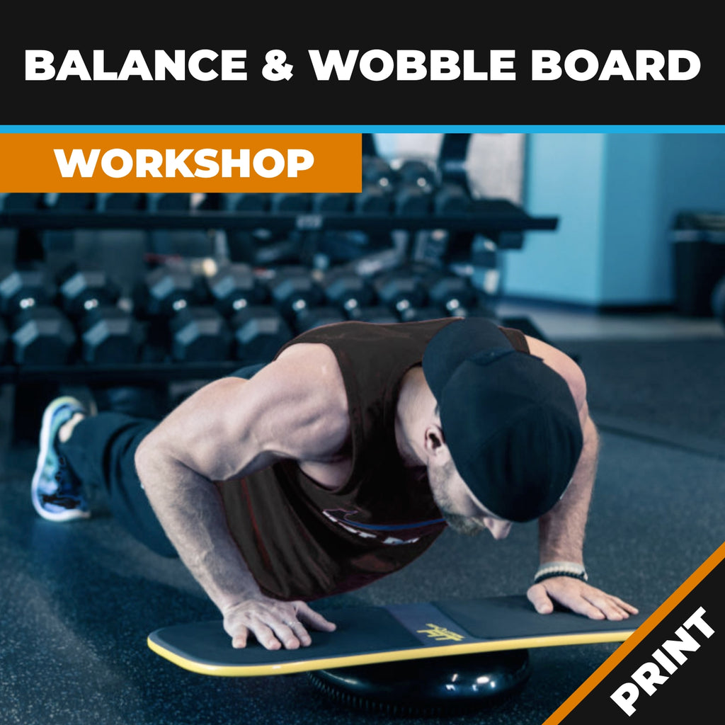 Wobble Board & Improving Balance Workshop PRINT