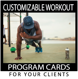 Customizable Workout Program Cards for your Clients