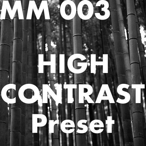 MM 003 High Contrast Preset for Lr CC