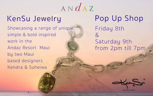 KenSu Jewelry Pop Up Shop @AndazMaui