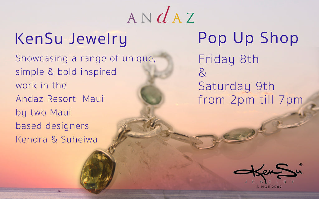 Andaz Pop Up Shop with KenSu Jewelry