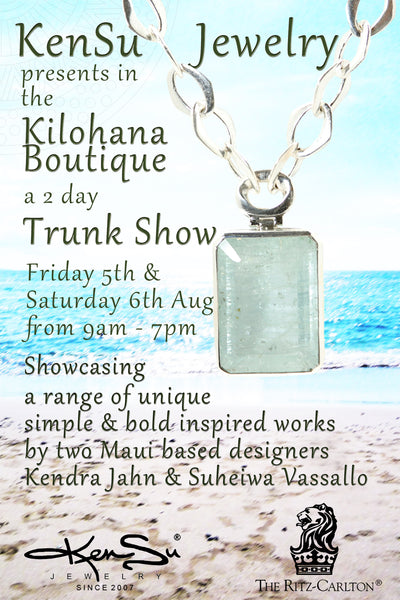 "KenSu Jewelry presents a 2 day Trunk Show in the ""Kilohana Boutique"""