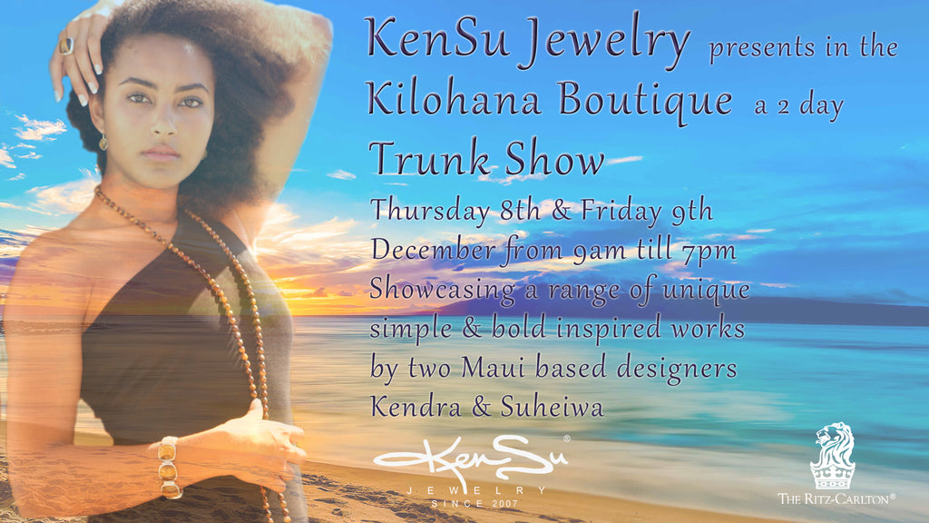 "KenSu Jewelry @ the ""Kilohana Boutique"" Ritz Carlton Maui"