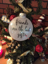 Load image into Gallery viewer, Friends Are The Best Gift, Best Friend Christmas Ornament, Best Friend Christmas Ideas, Best Friend Christmas Gift, Personalized Friend Gift
